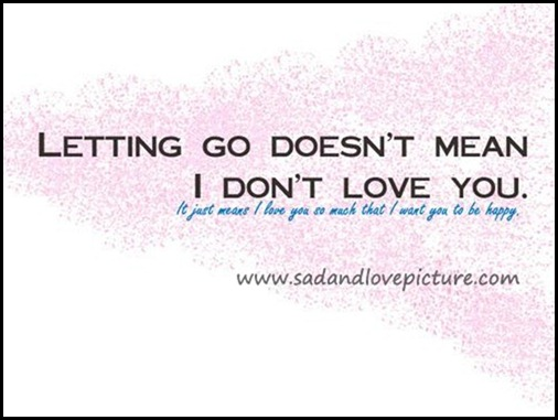 Quotes About Letting Him Go. QuotesGram